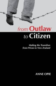 From Outlaw to Citizen