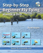 Step-By-Step Beginner Fly Tying Manual & DVD