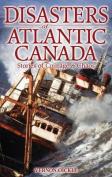 Disasters of Atlantic Canada