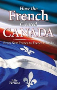 How French Created Canada