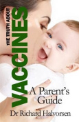 Vaccines: A Parent's Guide
