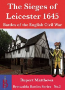 The Sieges of Leicester 943 & 1645