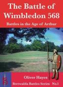 The Battle of Wimbledon (568)
