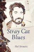 Stray Cat Blues
