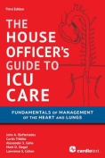 House Officer's Guide to ICU Care