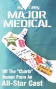 My Funny Major Medical