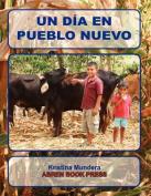 Un D a En Pueblo Nuevo [Spanish]