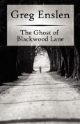 The Ghost of Blackwood Lane