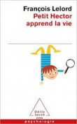 Petit Hector Apprend LA Vie [FRE]
