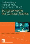 Schl Sselwerke Der Cultural Studies  [GER]