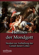 Hermes Der Mondgott [GER]