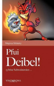 Pfui Deibel!