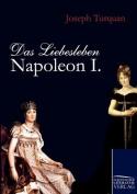 Das Liebesleben Napoleon I. [GER]