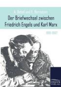 Der Briefwechsel Zwischen Friedrich Engels Und Karl Marx [GER]