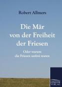 Die M R Von Der Freiheit Der Friesen [GER]