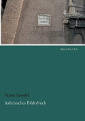 Italienisches Bilderbuch [GER]