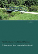 Andeutungen Ber Landschaftsg Rtnerei [GER]