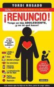 Renuncio! [Spanish]