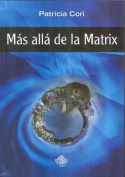 Mas Alla de la Matrix  [Spanish]