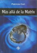 Mas Alla de la Matrix  [Spanish]