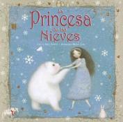 La Princesa de Las Nieves [Spanish]