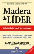 Madera de Lider [Spanish]