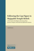 Following the Cap-Figure in Majapahit Temple Reliefs