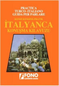 Italian Phrase Book for Turkish Speakers