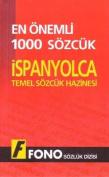 1000 Most Common Words Spanish-Turkish/Turkish-Spanish