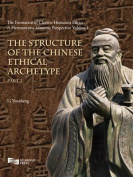 The Structure of the Chinese Ethical Archetype