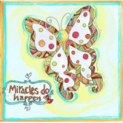 Stupell Industries Miracles Do Happen Butterfly Square