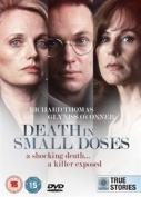 Death in Small Doses [Region 2]