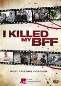 I Killed My BFF [Region 2]
