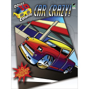 Dover Publications Car Crazy 3-D Colouring Book