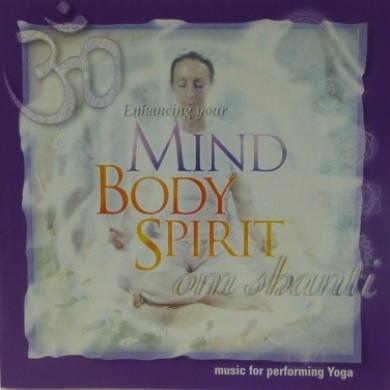 enhancing your mind body spirit pdf