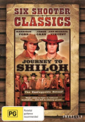 Six Shooter Classics Journey to Shiloh [Region 4]