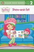 Show-And-Tell Strawberry Shortcake (Strawberry Shortcake