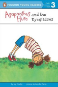 Agapanthus Hum and the Eyeglasses