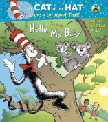 Hello, My Baby (Dr. Seuss/Cat in the Hat) (Nifty Lift-And-Look) [Board book]