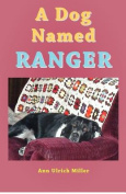 A Dog Named Ranger