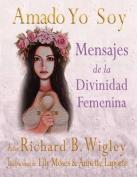 Amado Yo Soy [Spanish]