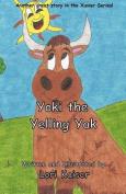 Yoki the Yelling Yak