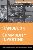 The Handbook of Commodity Investing