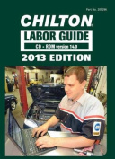 Chilton Labor Guide CD-ROM for Domestic and Imported Vehicles, 2013
