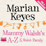Mammy Walsh's A-Z of the Walsh Family [Audio]