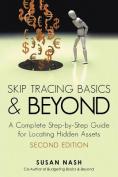 Skip Tracing Basics and Beyond