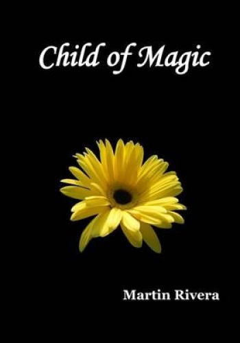 Child of Magic by Martin Rivera