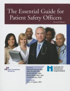 The Essential Guide for Patient Safety Officers