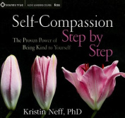 Self-Compassion Step by Step [Audio]