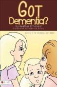 Got Dementia? (Incredible Kid)